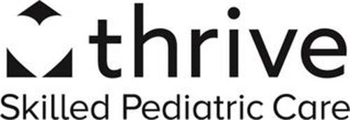 THRIVE SKILLED PEDIATRIC CARE