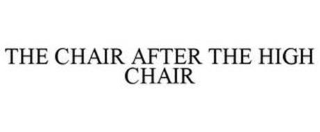 THE CHAIR AFTER THE HIGH CHAIR