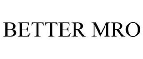 BETTER MRO