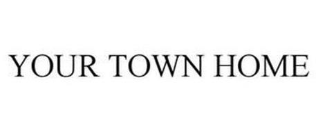 YOUR TOWN HOME
