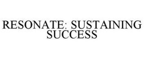 RESONATE: SUSTAINING SUCCESS