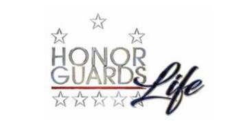 HONOR GUARDS LIFE