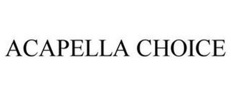 ACAPELLA CHOICE