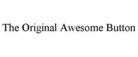 THE ORIGINAL AWESOME BUTTON