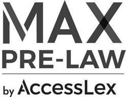 MAX PRE-LAW BY ACCESSLEX