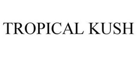 TROPICAL KUSH