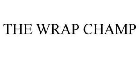 THE WRAP CHAMP