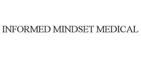 INFORMED MINDSET MEDICAL