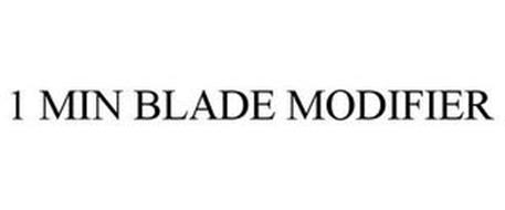 1 MIN BLADE MODIFIER