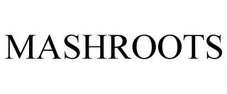 MASHROOTS