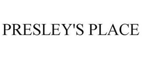 PRESLEY'S PLACE