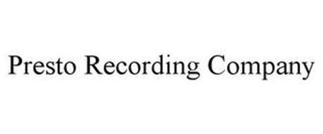 PRESTO RECORDING COMPANY