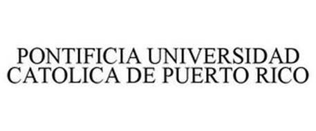 PONTIFICIA UNIVERSIDAD CATOLICA DE PUERTO RICO