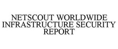 NETSCOUT WORLDWIDE INFRASTRUCTURE SECURITY REPORT