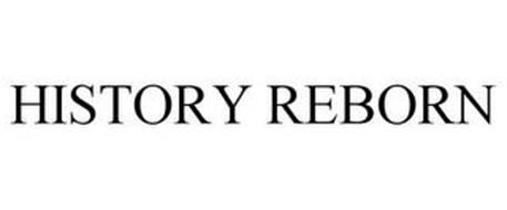 HISTORY REBORN