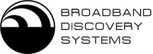 BROADBAND DISCOVERY SYSTEMS
