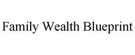 FAMILY WEALTH BLUEPRINT