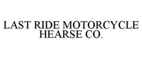 LAST RIDE MOTORCYCLE HEARSE CO.