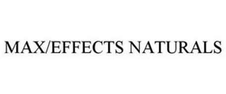 MAX/EFFECTS NATURALS