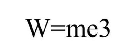 W=ME3