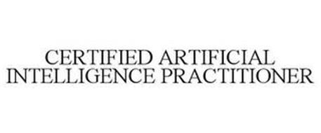CERTIFIED ARTIFICIAL INTELLIGENCE PRACTITIONER
