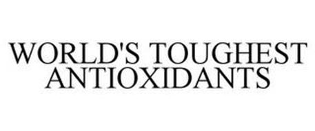 THE WORLD'S TOUGHEST ANTIOXIDANTS
