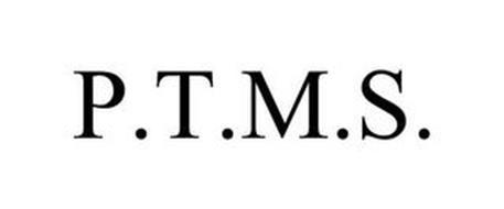 P.T.M.S.