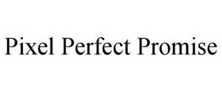 PIXEL PERFECT PROMISE