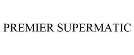 PREMIER SUPERMATIC