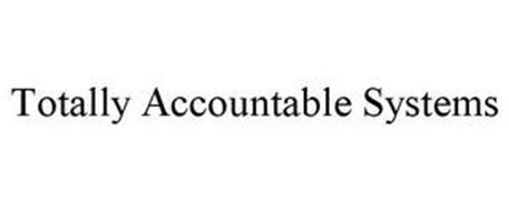 TOTALLY ACCOUNTABLE SYSTEMS