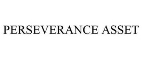 PERSEVERANCE ASSET