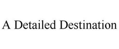 A DETAILED DESTINATION
