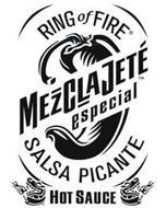 RING OF FIRE MEZCLAJETÉ ESPECIAL SALSA PICANTE HOT SAUCE