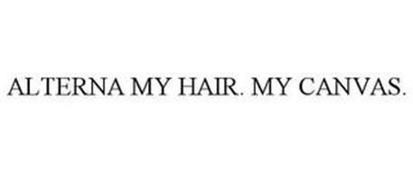 ALTERNA MY HAIR. MY CANVAS.