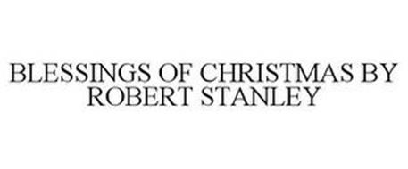 BLESSINGS OF CHRISTMAS BY ROBERT STANLEY