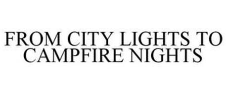 FROM CITY LIGHTS TO CAMPFIRE NIGHTS