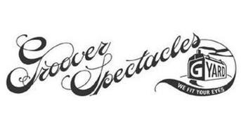 GROOVER SPECTACLES GYARD WE FIT YOUR EYES