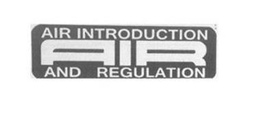 AIR INTRODUCTION AIR AND REGULATION