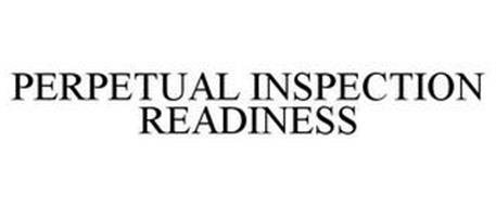 PERPETUAL INSPECTION READINESS