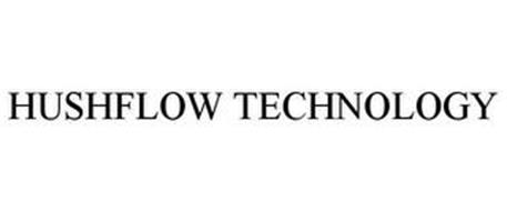 HUSHFLOW TECHNOLOGY