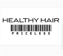 HEALTHY HAIR PRICELESS