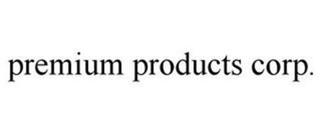 PREMIUM PRODUCTS CORP.