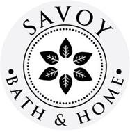 SAVOY · BATH & HOME ·