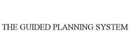 THE GUIDED PLANNING SYSTEM