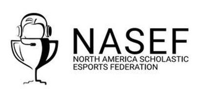 NASEF NORTH AMERICA SCHOLASTIC ESPORTS FEDERATION
