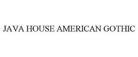 JAVA HOUSE AMERICAN GOTHIC
