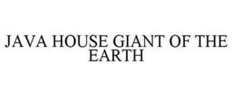 JAVA HOUSE GIANT OF THE EARTH