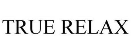 TRUE RELAX