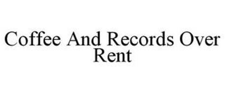 COFFEE AND RECORDS OVER RENT