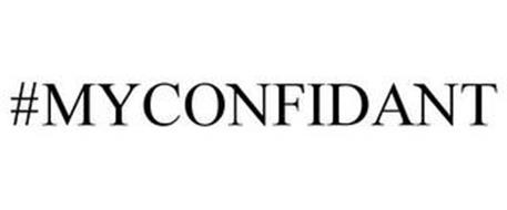 #MYCONFIDANT